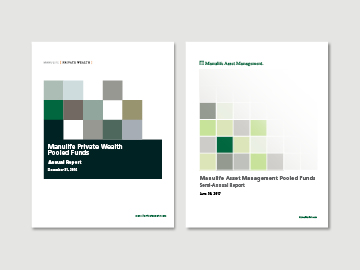 Manulife Annual and Semi-Annual Reports